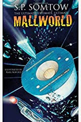 The Ultimate, Ultimate, Ultimate Mallworld: The 35th Anniversary Complete Mallworld Collection Paperback