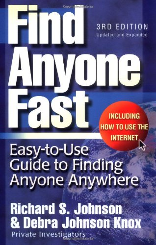 Find Anyone Fast (Find Anyone Fast: Easy-To-Use Guide to Finding Anyone Anywhere)