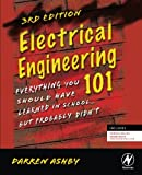 img - for Electrical Engineering 101: Everything You Should Have Learned in School...but Probably Didn't book / textbook / text book