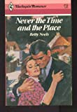 Never the Time and the Place  (Harlequin Romance,  2752)
