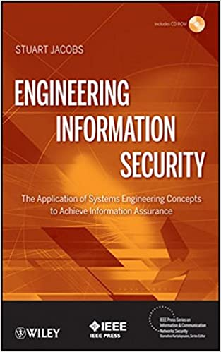 Engineering Information Security: The Application of Systems ...