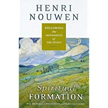 Henri J. M. Nouwen: Spiritual Formation : Following the Movements of the Spirit (Hardcover); 2010 Edition