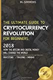 Cryptocurrency For Beginners: The Ultimate Guide to