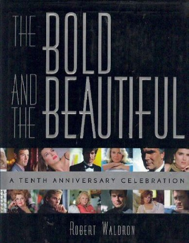 The Bold And The Beautiful  A Tenth Anniversary Celebration
