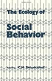 The Ecology of Social Behavior, Author Unknown, 0126487812