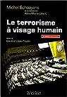 Le terrorisme à visage humain par Schooyans
