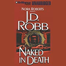 Naked in Death: In Death, Book 1 Audiobook by J. D. Robb Narrated by Susan Ericksen