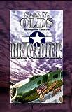 Brigadier, Sara V. Olds, 159088910X