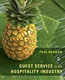 Guest Service in the Hospitality Industry 1st Edition