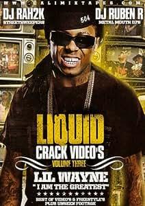LIL WAYNE - LIQUID CRACK VOLUME 3