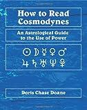 How to Read Cosmodynes, Doris C. Doane, 086690073X