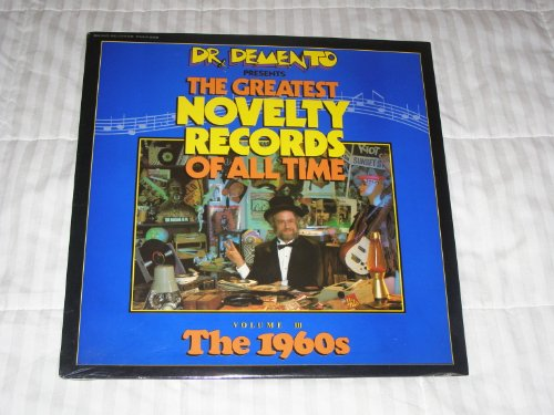 Dr. Demento Presents: Greatest Novelty Records of All Time, Vol. 3: 1960's [Vinyl] -