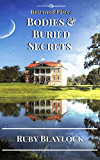 Bodies & Buried Secrets: A Rosewood Place Mystery (Rosewood Place Mysteries Book 1)