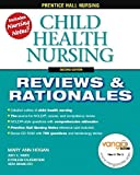 img - for Child Health Nursing, 2nd (Prentice-Hall Nursing Reviews & Rationales) by Mary Ann Hogan, Vera Brancato, Judy White, Kathleen Falkenstein (October 7, 2006) Paperback book / textbook / text book