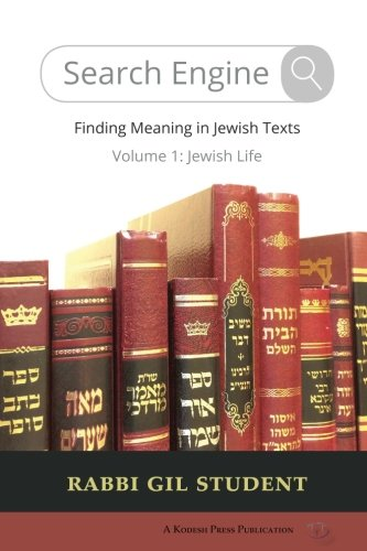 Search Engine  Finding Meaning In Jewish Texts  Volume 1  Jewish Life