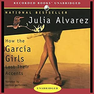 How the Garcia Girls Lost Their Accents Audiobook