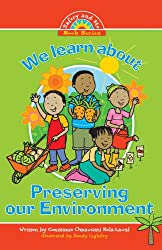 We Learn about Preserving the Environment