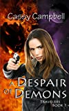 A Despair of Demons, Cassy Campbell, 1492152471
