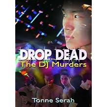 Drop...Dead: The DJ Murders
