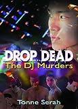 Drop ... Dead, Tonne Serah, 1560236353