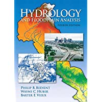 Hydrology and Floodplain Analysis (4th Edition)