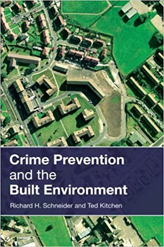 Crime Prevention and the Built Environment