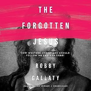The Forgotten Jesus Audiobook