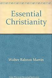 Essential Christianity: A Handbook of Basic Christian Doctrines