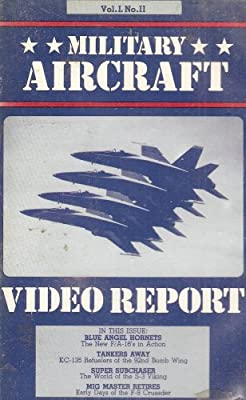 Military Aircraft Video Report: Volume 1, Number 2