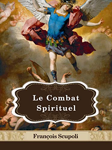 Le Combat Spirituel French Edition Kindle Edition By