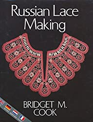 Russian Lace Making (English, Dutch, French and German Edition)