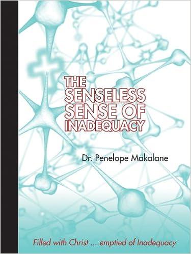 The Senseless Sense of Inadequacy
