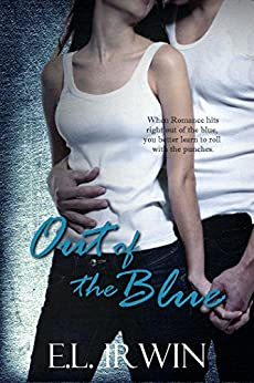 Out of the Blue by [Irwin, E.L.]