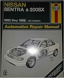 nissan sentra 200sx automotive repair manual models. Black Bedroom Furniture Sets. Home Design Ideas