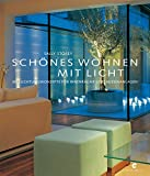 Schönes Wohnen mit Licht: Beleuchtungskonzepte für Innenräume und Außenanlagen