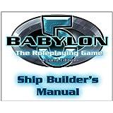 Babylon 5: Ship Builders Manual
