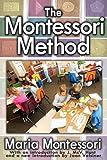 The Montessori Method, Maria Montessori, 141285282X