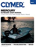 Mercury Outboard - 3.5-40 Hp, 1972-1989 (Includes Electric Motors), Clymer Publications Staff and Penton Staff, 0892873957