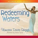 Redeeming Waters | Vanessa Davis Griggs