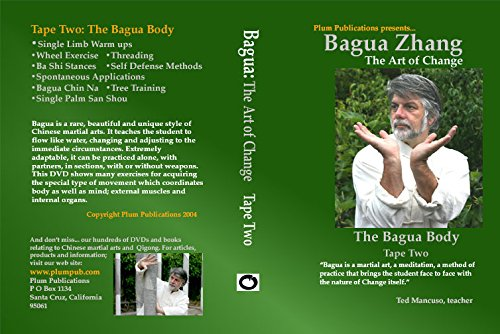 Bagua: The Art of Change vol.2: The Bagua Body by Ted Mancuso