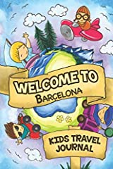 Are you looking for a fun, easy and entertaining Kids Travel Journal for your Trip to Barcelona (Spain)?This Travel Journal is specifically developed for children. It is easy to fill out and will be really entertaining for kids even on...