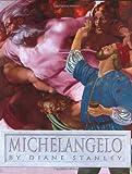 Michelangelo, Diane Stanley, 0688150861
