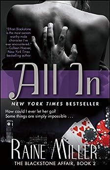 All In: The Blackstone Affair, Book 2 by [Miller, Raine]