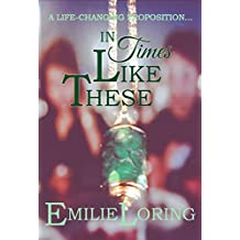 In Times Like These: A romantic thriller with a mysterious twist