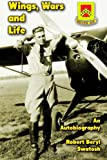 Wings, Wars and Life, Robert Swatosh, 1475007264