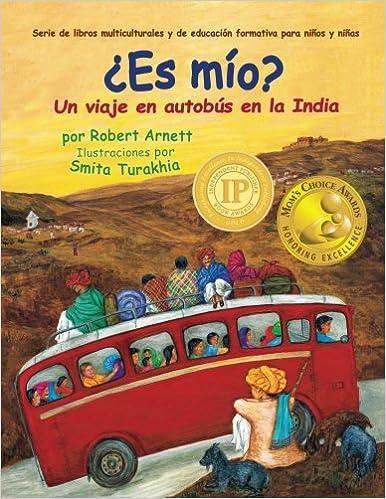 Es mio: Un viaje en autobus en la India Serie de libros ...