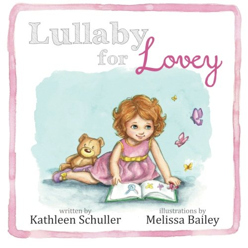 Read Online Lullaby for Lovey Text fb2 book