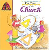 img - for The Time of the Church (Mouse Prints: Journey Throught the Church Year) by Suzanne Richterkessing (2002-07-01) book / textbook / text book