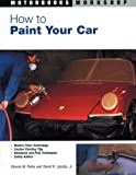 Image of How to Paint Your Car (Motorbooks Workshop)