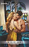 img - for Al sol del amor: (Under The Sun of Love) (Harlequin Bianca) (Spanish Edition) book / textbook / text book